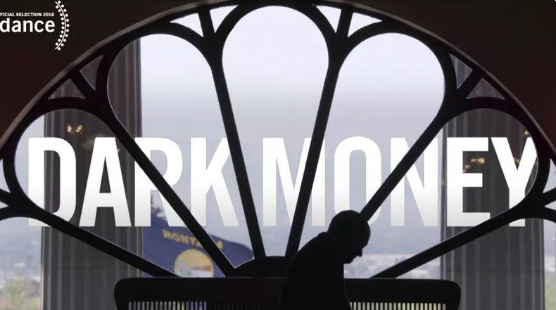 "The film documentary ""Dark Money"" opened last week at theaters in Helena, Missoula and Billings. (MTN News photo)"